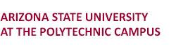 Arizona State University at the Polytechnic Campus