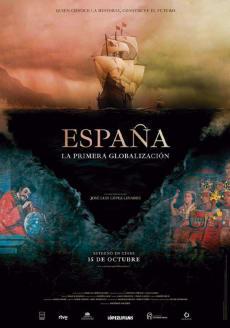 ESPAÑA, LA PRIMERA GLOBALIZACION