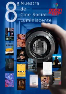 8 MUESTRA DE CINE SOCIAL LUMINISCENTE