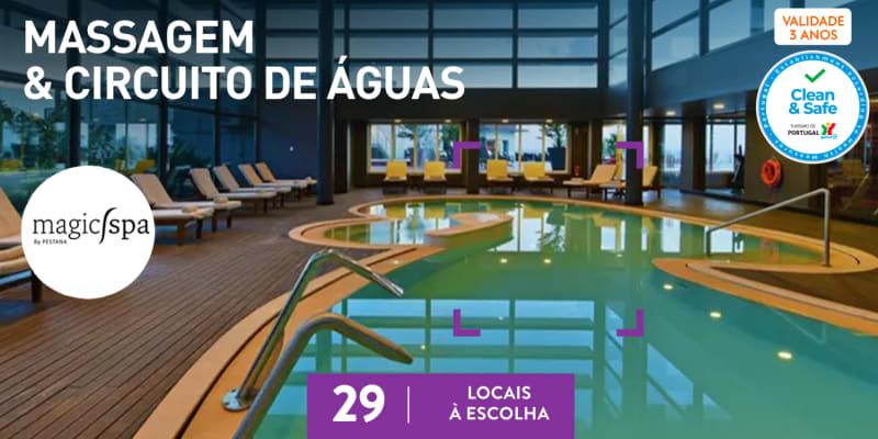 Massagem + Esfoliação & Circuito | Magic Spa by Pestana | 29 Locais