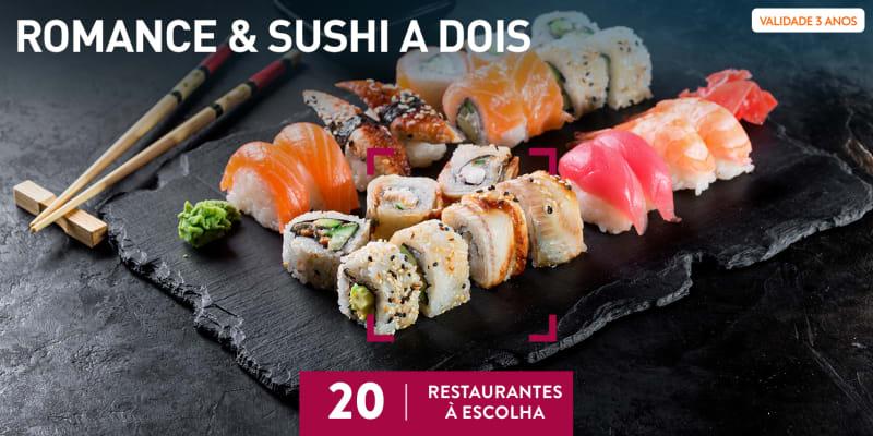 Romance & Sushi a Dois | 20 Restaurantes à Escolha