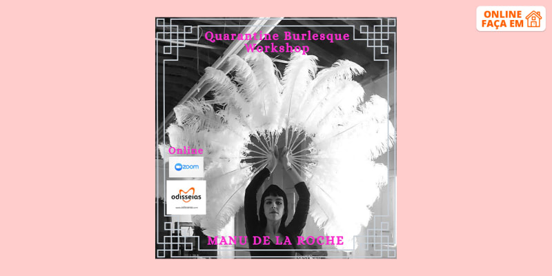 Workshop Online em Directo - 3h   Aprenda os Movimentos dos Espectáculos de Burlesco! Manu de la Roche