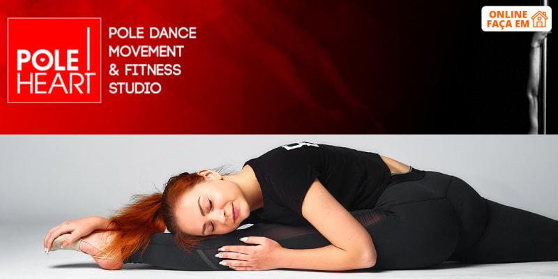 Aula de Dança Online - 1 Hora | 3 Modalidades à Escolha! Pole Heart Studio