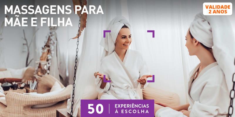 Massagens para Mãe e Filha | 50 Locais à Escolha