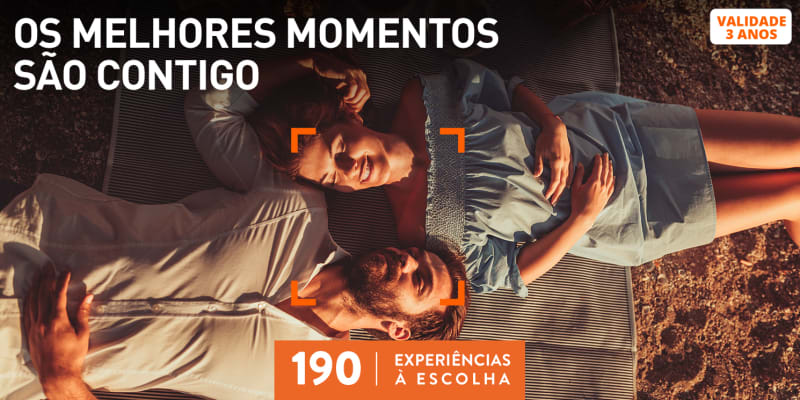 Os Melhores Momentos São Contigo | 190 Experiências à Escolha