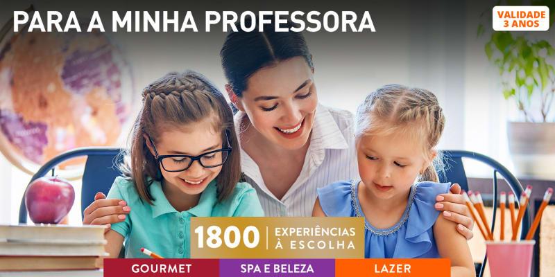 Para a Minha Professora | 1800 Experiências à Escolha