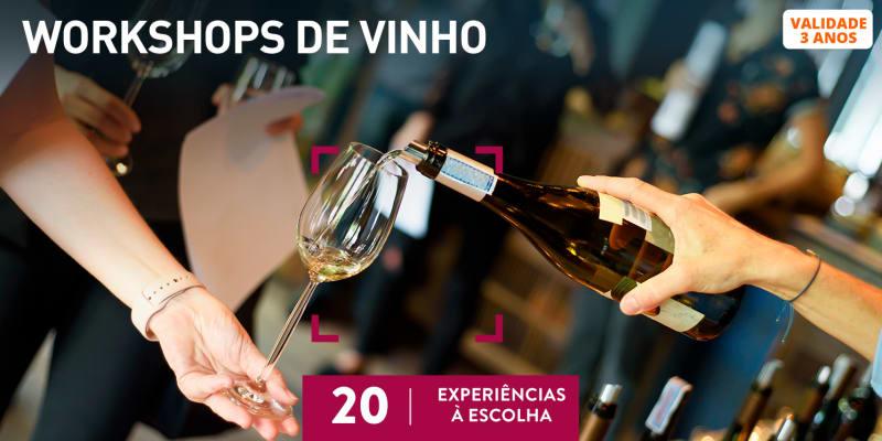 Workshops de Vinho | 20 Experiências à Escolha