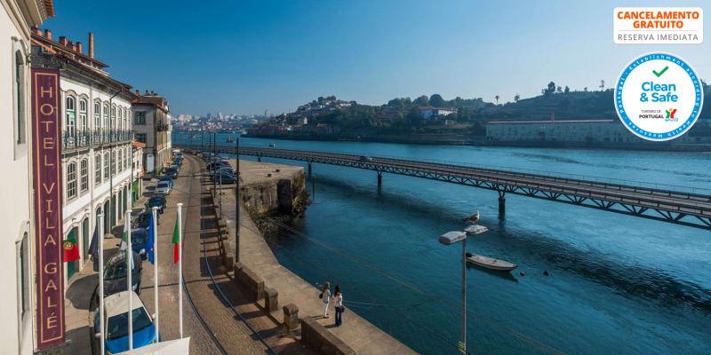 Vila Galé Porto Ribeira 4* | Estadia de Sonho Sobre o Douro com Opção Jantar