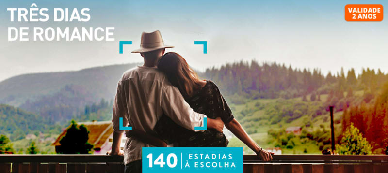 Três Dias de Romance | 140 Estadias à escolha