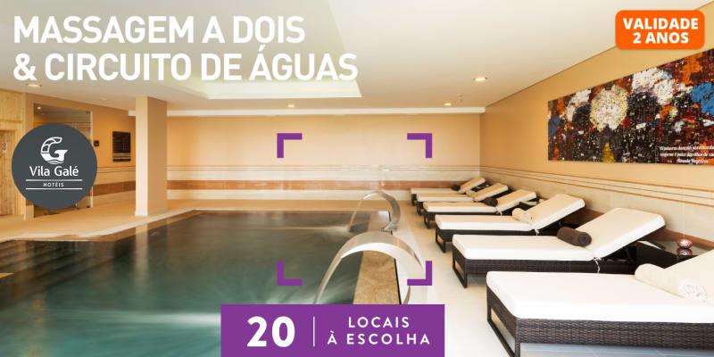 Massagem a Dois & Circuito de Águas no Vila Galé | 13 Locais à Escolha