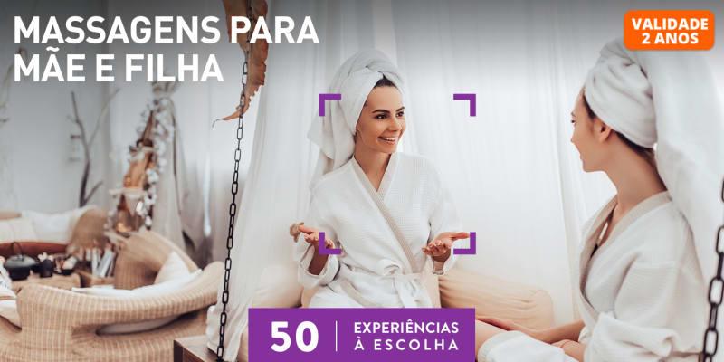 Massagens para Mãe e Filha   50 Locais à Escolha
