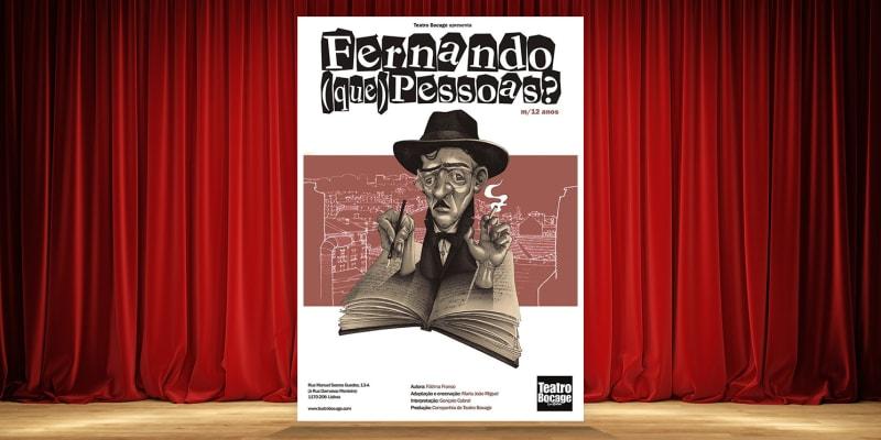 «Fernando (Que) Pessoas?» Teatro Bocage | Bilhete Duplo - Sábado, 21 Março