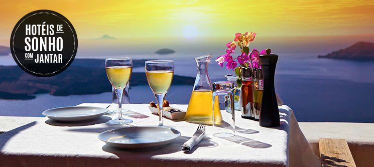 Hotéis de Sonho com Jantar   50 Hotéis à escolha