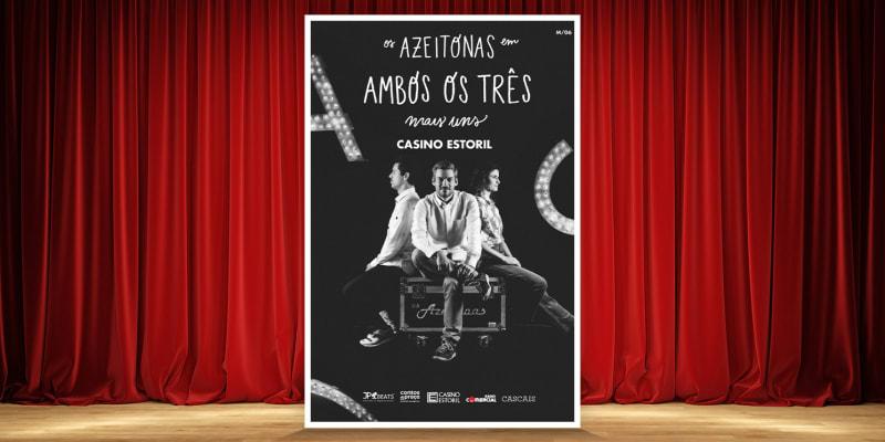 Os Azeitonas Apresentam o Espectáculo «Ambos Os Três Mais Uns» | Casino Estoril - 28 de Maio