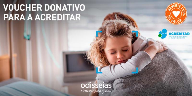 Presentes para Ajudar! Voucher Donativo para a Acreditar - Ass. de Pais e Amigos de Crianças com Cancro