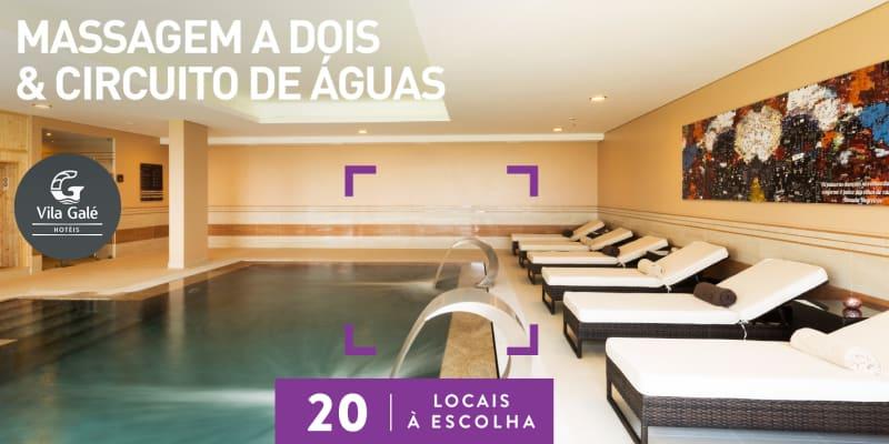 Massagem a Dois & Circuito de Águas no Vila Galé | 20 Locais à Escolha