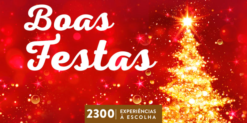 Boas Festas | 2300 Experiências