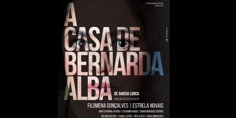 Bilhete Duplo! «A Casa de Bernarda Alba» - Auditório Municipal Eunice Muñoz | Oeiras