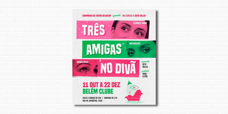 «3 Amigas no Divã» | Comédia no Teatro do Belém Clube
