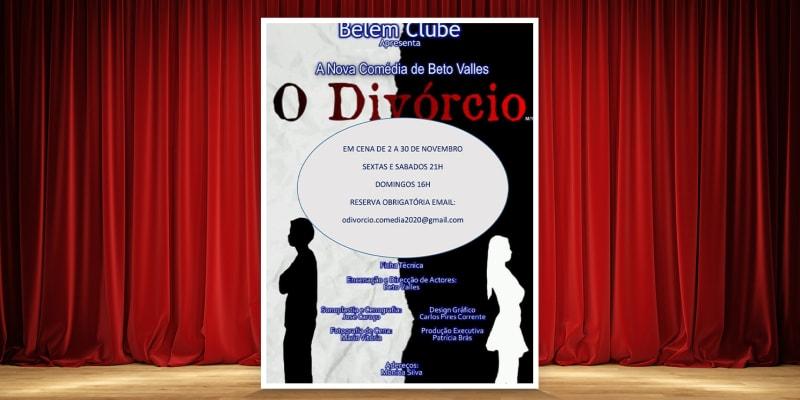 «O Divórcio» | Comédia no Teatro do Belém Clube