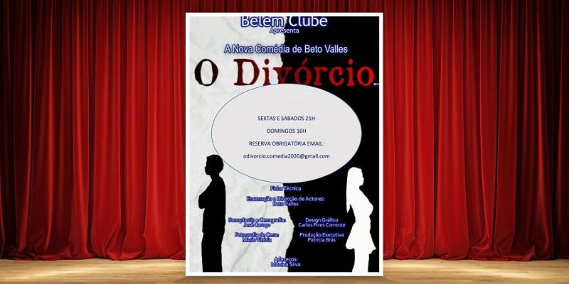 Bilhete Duplo para o Espectáculo «O Divórcio» | Comédia no Teatro do Belém Clube