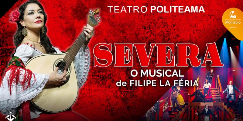 «Severa - O Musical» | O Melhor Espectáculo de Filipe La Féria! Teatro Politeama
