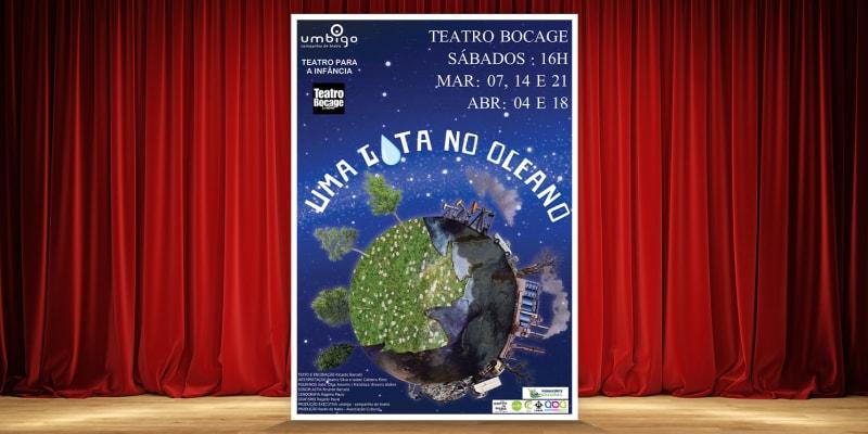 Bilhete Duplo para o Espectáculo «Uma Gota no Oceano»   Teatro Bocage