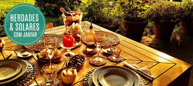 Herdades & Solares com Jantar | 16 Estadias à escolha