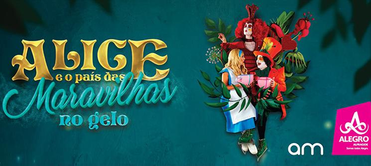 Alice e o País das Maravilhas no Gelo | Alegro Alfragide