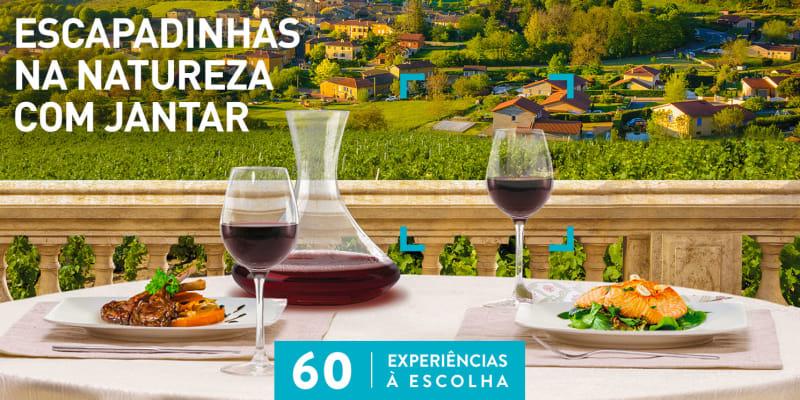 Escapadinhas na Natureza com Jantar | 60 Estadias à Escolha