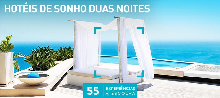 Hotéis de Sonho Duas Noites | 55 Hotéis