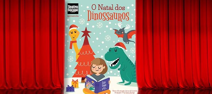 Bilhete Duplo para o Teatro Infantil «O Natal dos Dinossauros» | Teatro Bocage - Arroios