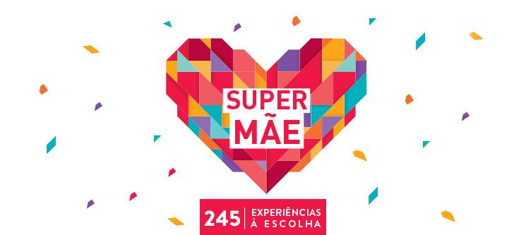 Super Mãe | 245 Experiências à Escolha