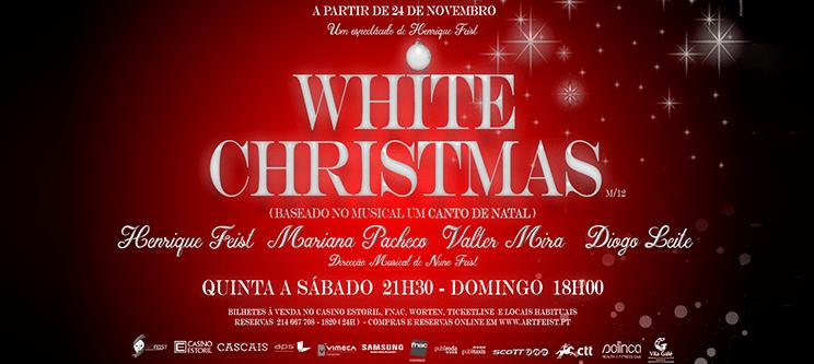 «White Christmas» Espectáculo Musical de Henrique Feist | Auditório do Casino Estoril