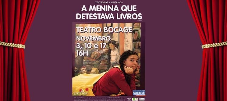 A Menina que Detestava os Livros | Peça Infantil no Teatro Bocage - Entrada Dupla