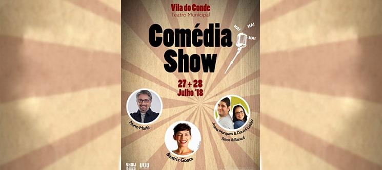 Vila do Conde Comédia Show: Nuno Markl, Altos e Baixos | 27 e 28 de Julho