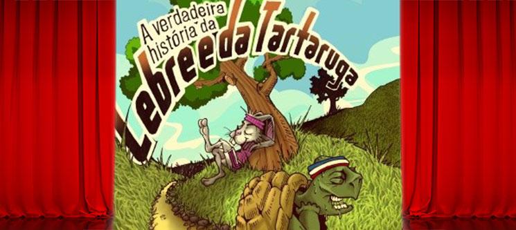 «A Verdadeira História da Lebre e da Tartaruga» | 16 de Fevereiro | Teatro Bocage