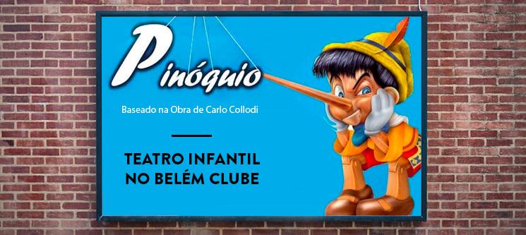Bilhete Individual para o Musical Infantil «O Pinóquio» - 24 de Fevereiro   Belém Clube