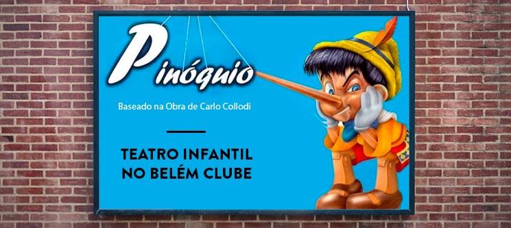 Musical Infantil «O Pinóquio» | Domingo em Novembro - Belém Clube