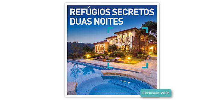 Refúgios Secretos - 2 Noites | 25 Estadias à escolha