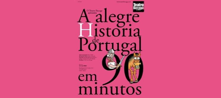 «A Alegre História de Portugal em 90 Minutos» no Teatro Bocage | Bilhete Duplo - 26 de Janeiro