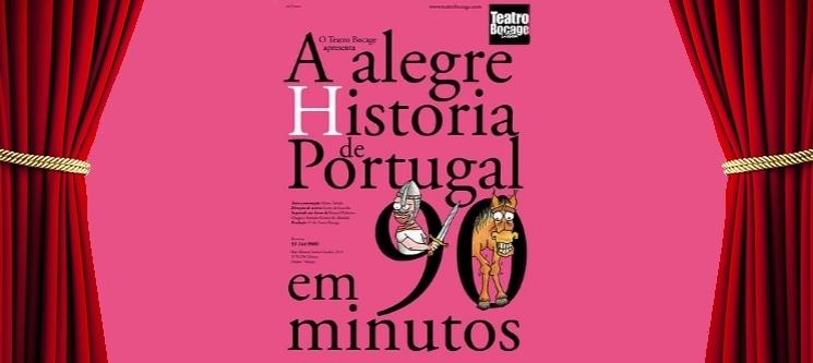«Alegre História de Portugal em 90 Minutos»   Entrada Dupla   Teatro Bocage