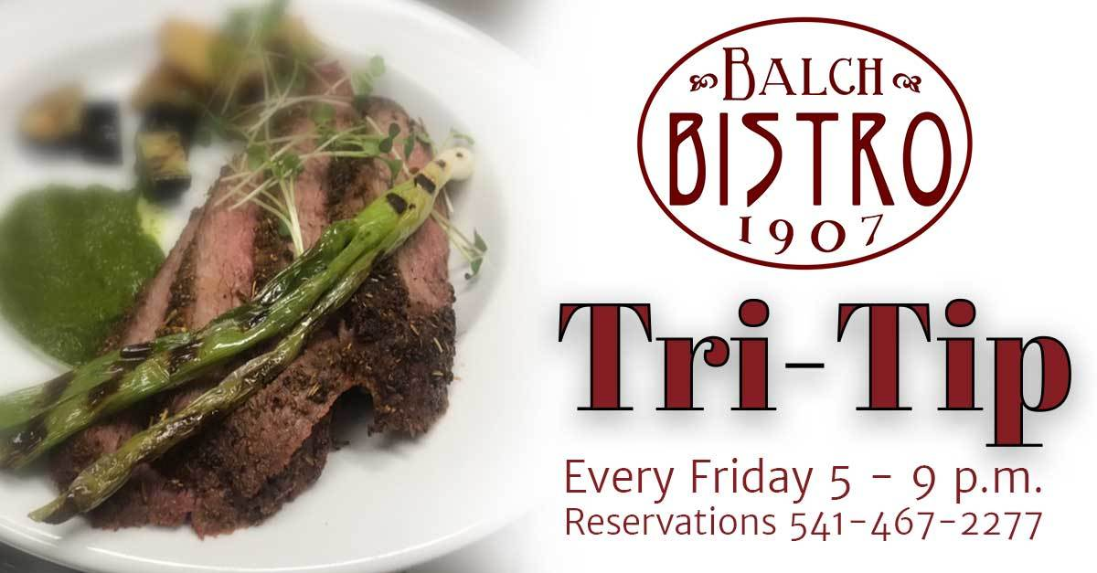 Tri Tip Special every Friday night