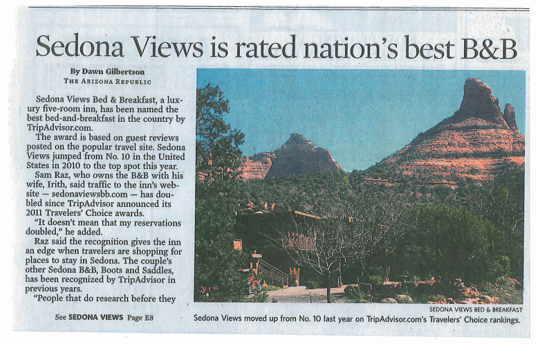 Tripadvisor rated Sedona Views as the best Bed and Breakfast in the Country, 2011 and we've won Tripadvisor's Certificate of Excellence every year since 2011