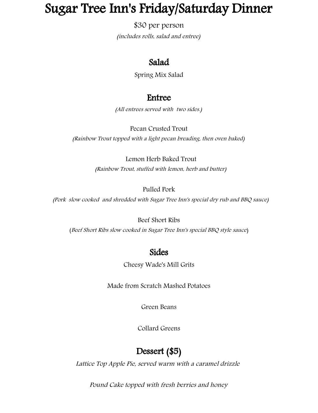 Sit Down dinner menu for Friday and Saturday nights