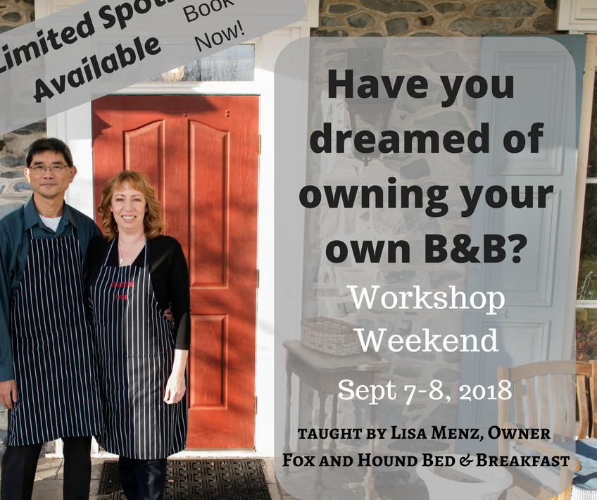 "2 innkeepers ih front of red door with aprons on and words ""have you dreamed of owning your own B&B? workshop weekend September 7-8"