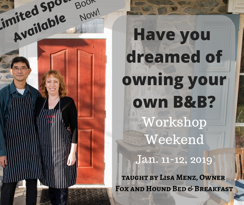 lisa and mike in stripped aprons in front of red door of stone house with words says have you dreamed of owning your own B and B workshop weekend Jan 11-12 2019