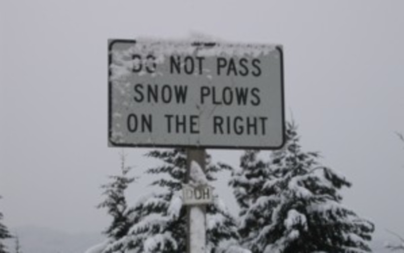 Don't Pass Snow Plows on the Right ~ Duh!