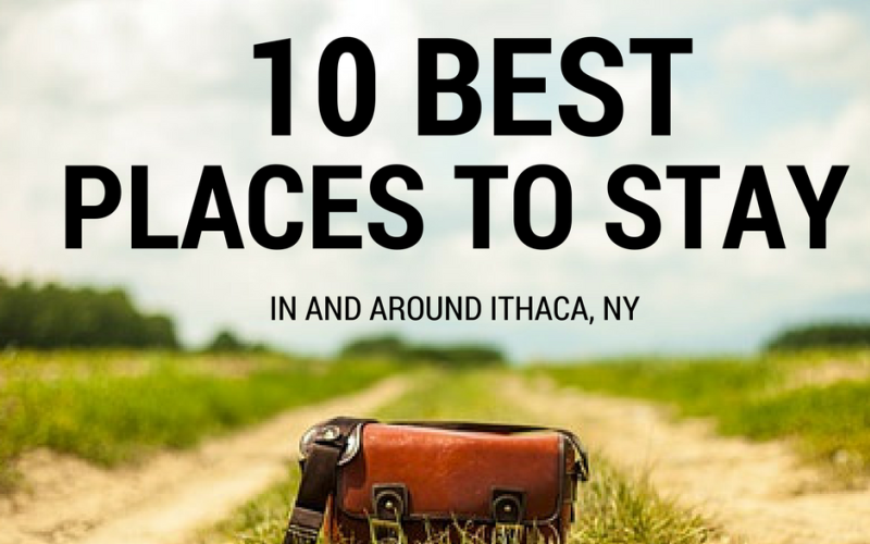 10 Best places to stay in an around Ithaca, NY