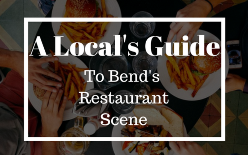 A Local's Guide to Bend's Restaurant Scene